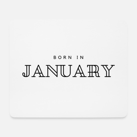 B Day Mouse Pads - born in january - Mouse Pad white