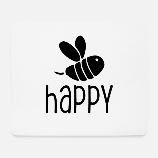 Junggesellin Mousepads  - Be happy - Mousepad Weiß