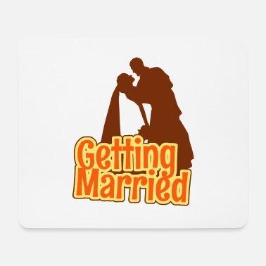 Getting Married Getting Married - Mouse Pad