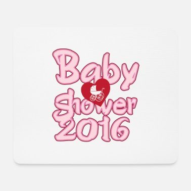 Baby Shower Baby shower 2016 - Mouse Pad