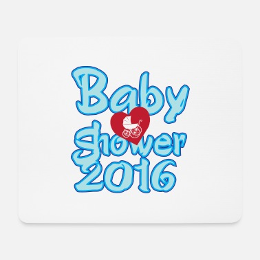 Baby Shower Baby shower 2016 Boy! - Mouse Pad