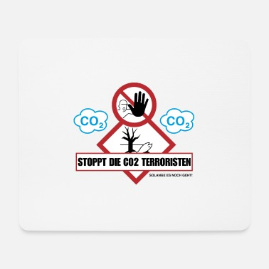 Co2 Stop CO2 terrorists - Mouse Pad