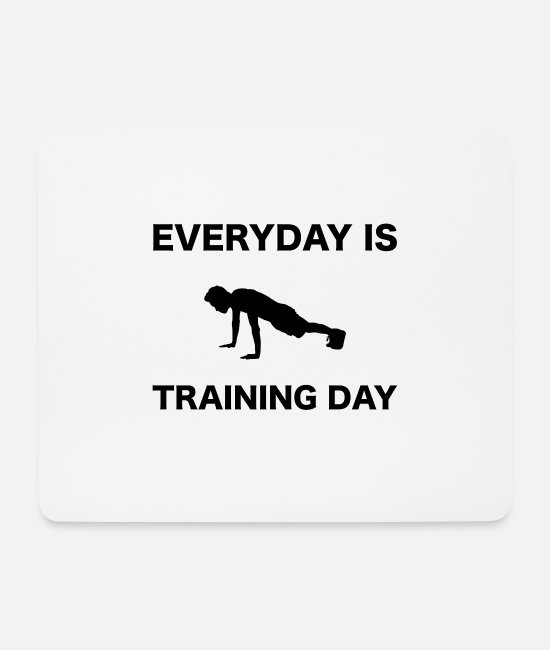 Training Mouse Pads - TRAINING DAY - Mouse Pad white