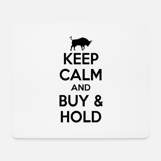 Birthday Mouse Pads - Keep Calm And Buy And Hold Stock Market Gift - Mouse Pad white