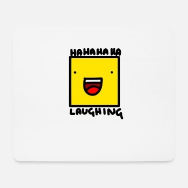 Laugh Laughing - Mouse Pad