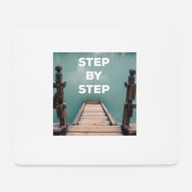 Step STEP BY STEP quote - Quote - Mouse Pad