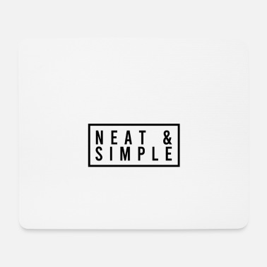 Neat Neat and simple - Mouse Pad