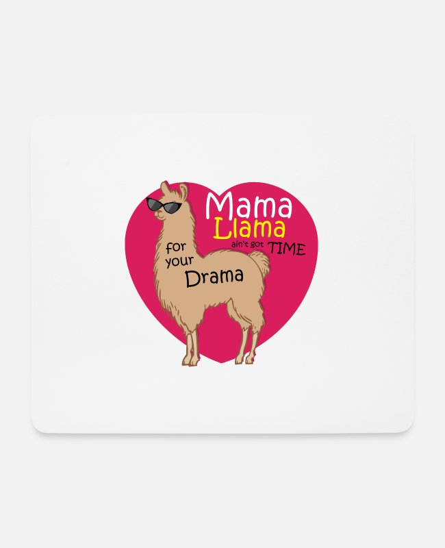 Trendy Mousepads - Mama Lama ain´t got Time for your Drama - Geschenk - Mousepad Weiß
