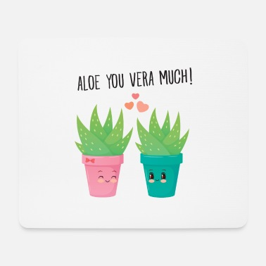 Aloe You Vera Much - Cute Love Couple Gift Idea - Mouse Pad