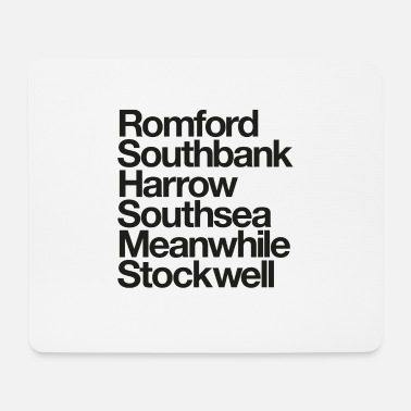 Essex Romford. Southbank. Harrow. Southsea. Meanwhile. - Mouse Pad
