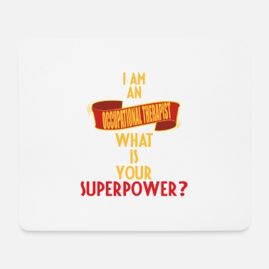 Occupation Occupational Therapist - I am an Occupational - Mouse Pad