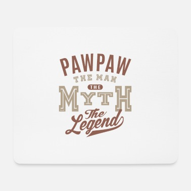 Paw Paw Paw The Man - Mouse Pad