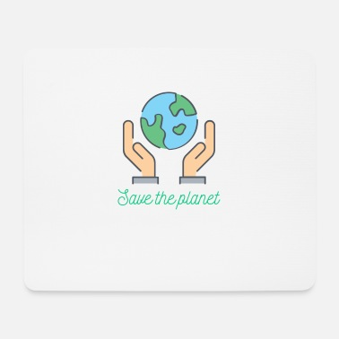 Planets Planet - Save the planet - Mouse Pad