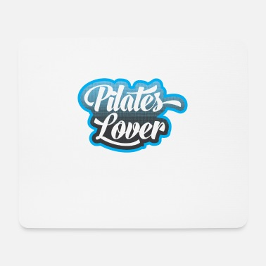Pilates Pilates - Pilates lover - Mouse Pad