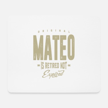 Mateo Mateo! T-shirts and Hoodies for you - Mouse Pad