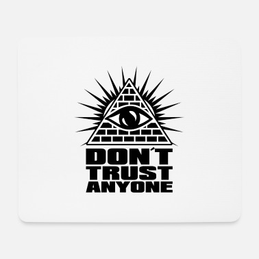 dont trust anyone - Mousepad