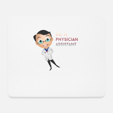 Assistant Physician Assistant - Be a Physician Assistant - Mouse Pad