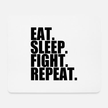 Mma Eat Sleep Fight Repeat idée cadeau, cadeau - Tapis de souris