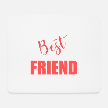 Friend BEST FRIEND. Friend. Friend. Friend. Best. Humor. - Mouse Pad