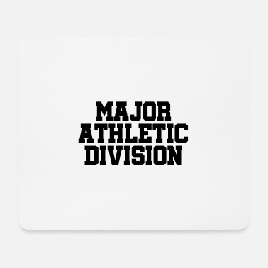 Athletics Major Athletic Division - Sports - Athlete Athlete - Mouse Pad