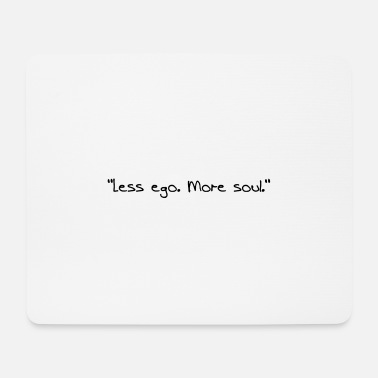 Ego Yoga Shirt Design Less ego - women - Mouse Pad