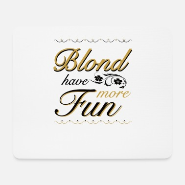 Blond girl Party Feiern Fun blonde Frau lustig - Mousepad