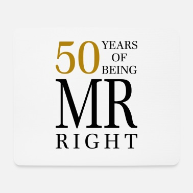 Draw birthday 50 years of being mr always right gift - Mouse Pad