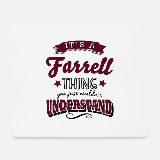 Surname Mouse Pads - its a farrell name surname thing - Mouse Pad white