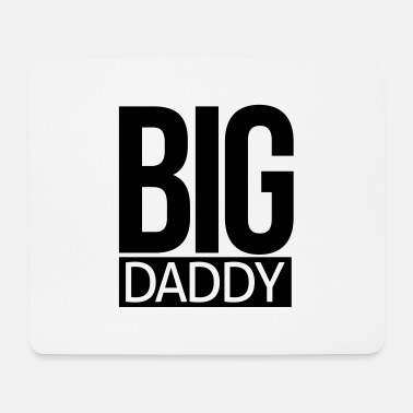 Big big daddy - Mousepad