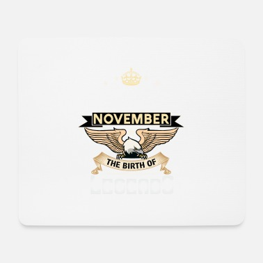 Born In November BORN IN NOVEMBER - Mouse Pad