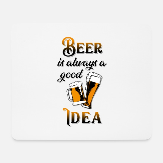 Alcohol Mouse Pads - Beer good idea - Mouse Pad white