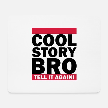 Cool Story Bro Tell It Again Cool Story Bro - Tell It Again (1h) - Hiirimatto