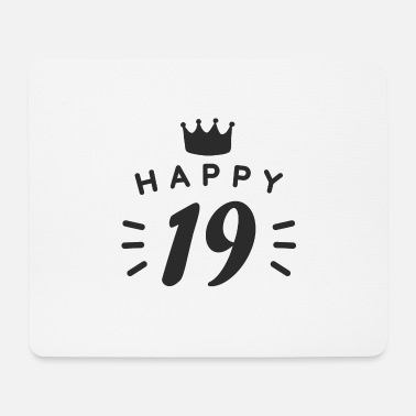 Birthday 19th birthday 19 years old Happy Birthday saying - Mouse Pad