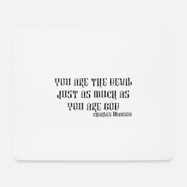 Manson CHARLES MANSON QUOTE TUMBLER TEE SHIRT - Mouse Pad