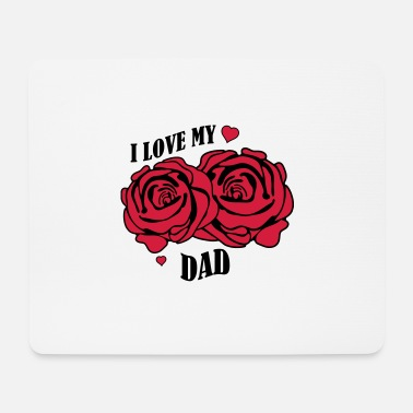Rose i love my dad 02 - Mouse Pad