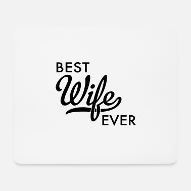Wife wife - Mouse Pad