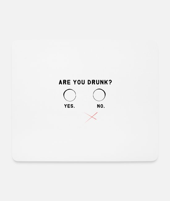 Bachelor Party Mouse Pads - Are you drunk - Mouse Pad white