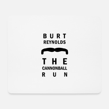 Burt Reynolds Tribute - Cannonball run RIP - Mouse Pad