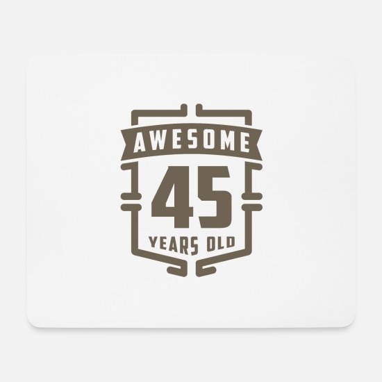 Birthday Mouse Pads - Awesome 45 Years Old - Mouse Pad white