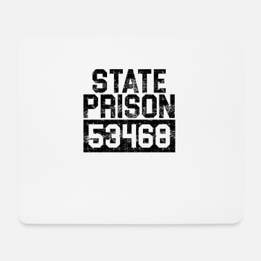 Prison Prisoner of the State Prison Funny G - Mouse Pad