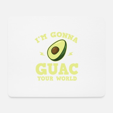 Common Tropical Fruits Cool I'm gonna GUAC your world T-Shirt - Mouse Pad