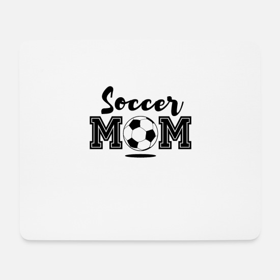 Soccer Mouse Pads - Soccer Mom Soccer Ball Goals Tournament Mom Gift - Mouse Pad white