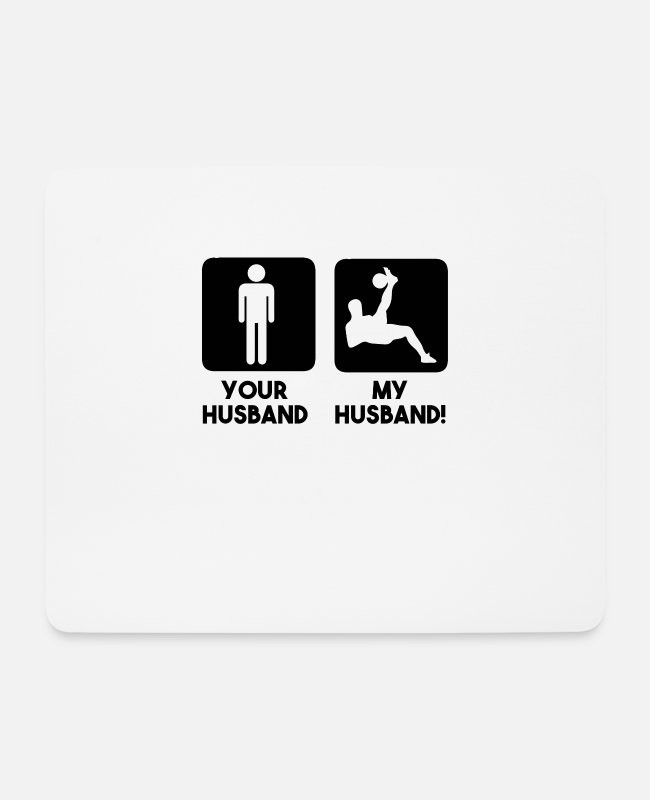 World Championship Mouse Pads - Your husband my husband - Mouse Pad white