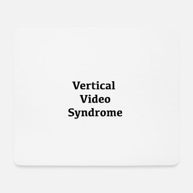 Video vertical video syndrome - Mousepad