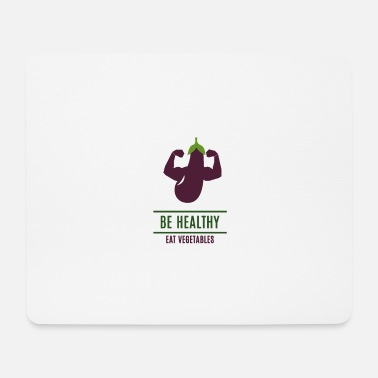 Healthy Be Healthy - Mouse Pad