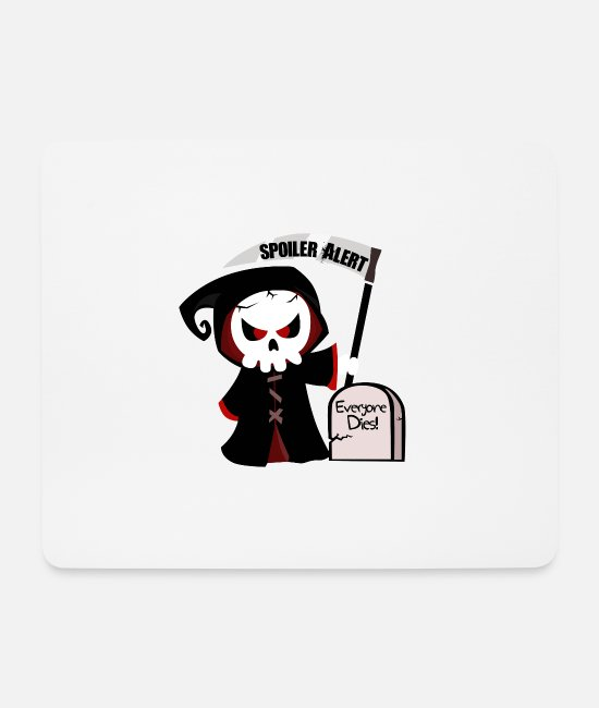 Spoiler Mouse Pads - Spoiler Alert, everyone dies | Godfather death monster - Mouse Pad white