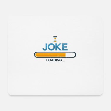 Joke Joke - Mouse Pad