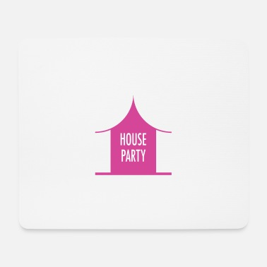 House House party - Mousepad (bredformat)