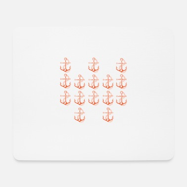 Anchor Anchor anchor sailor - Mouse Pad