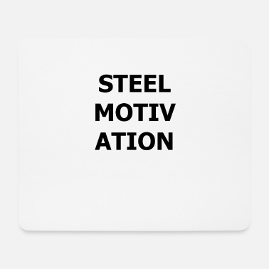Steel STEEL MOTVATION - Mousepad